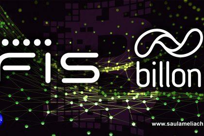 Billon y FIS integran soluciones tecnología basadas en Blockchain