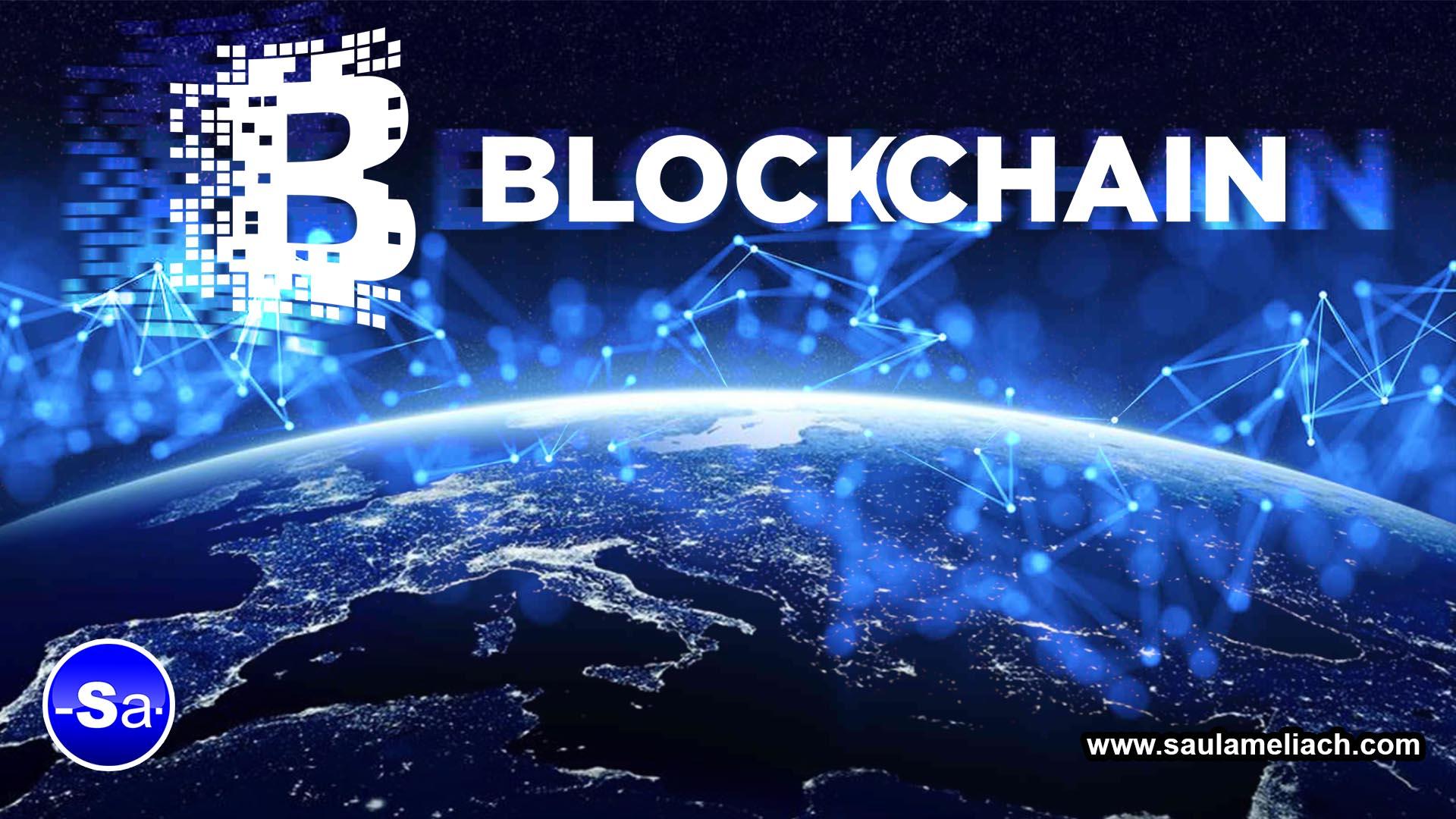 Saul Ameliach - Blockchain revolucionando los mercado y los negocios